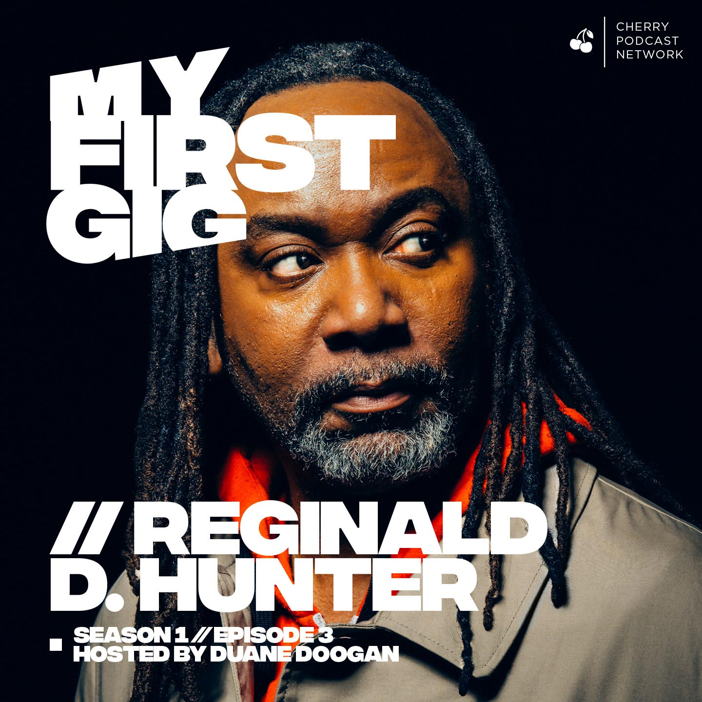 3: Reginald D. Hunter